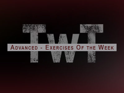 Advanced – Exercises of the Week
